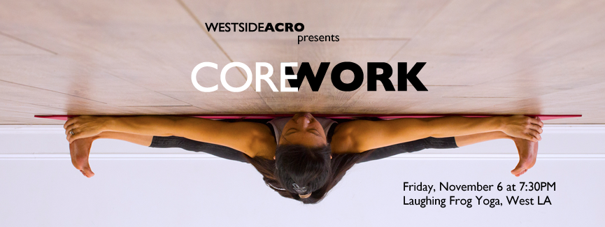 Westside Acro Presents Core Work